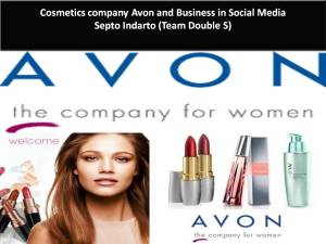 Cosmetics company Avon and Business in Social Media